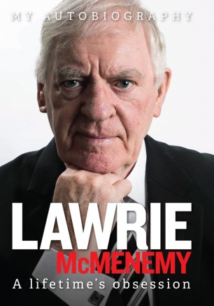 Lawrie McMenemy: a lifetime's obsession